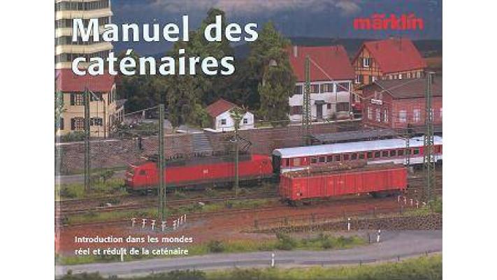 Livre sur la caténaire Marklin en français