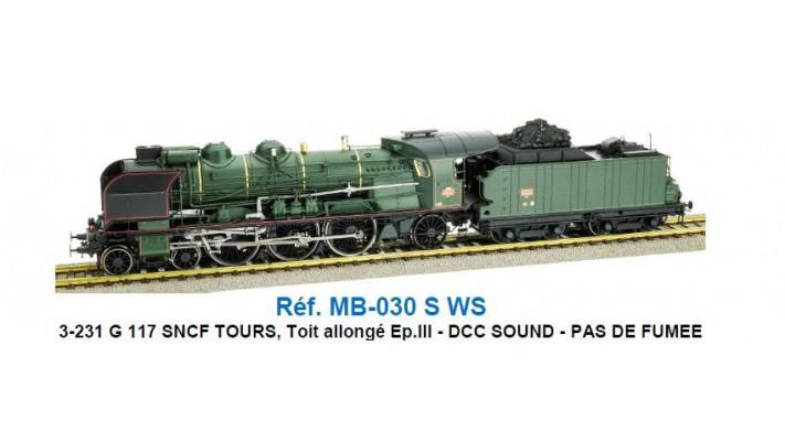 231 G 117 SNCF TOURS, Toit allongé Ep.III - DCC Sonorisée