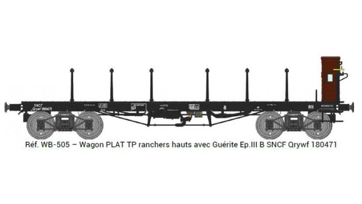 Wagon PLAT TP ranchers hauts avec Guérite Ep.III B SNCF Qrywf 180471