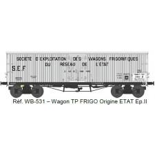 Wagon TP FRIGO Origine ETAT Ep.II