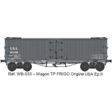 Wagon TP FRIGO Origine à Trappes à Glace USA Ep.II