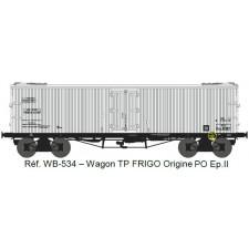 Wagon TP FRIGO Origine à Trappes à glace PO Ep.II