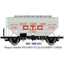 Wagon céréalier RICHARD  CTC ESMERY-CARON  Ep.III