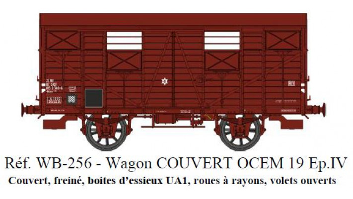 Wagon Couvert OCEM 19 Ep.IV  SNCF  Roues rayons, Volets ouverts